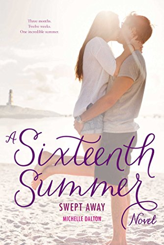 Swept away : a Sixteenth summer novel